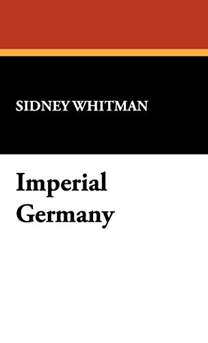 9781434470904: Imperial Germany