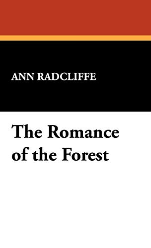 9781434471574: The Romance of the Forest