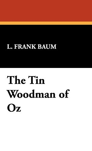 The Tin Woodman of Oz (9781434471925) by L. Frank Baum