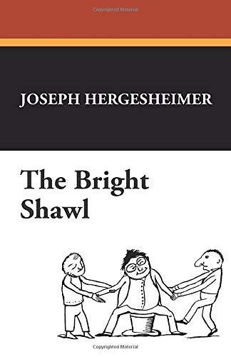 9781434472595: The Bright Shawl