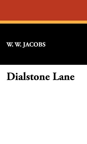 Dialstone Lane: W. W. Jacobs