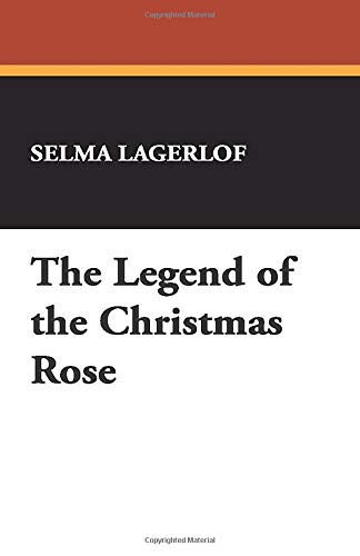 9781434472854: The Legend of the Christmas Rose