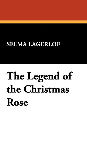 9781434472861: The Legend of the Christmas Rose