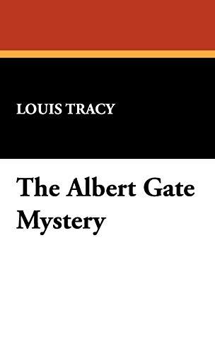 9781434473080: The Albert Gate Mystery