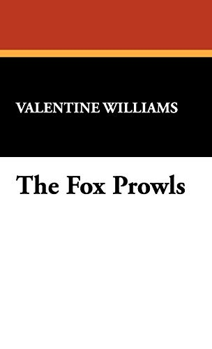 9781434473189: The Fox Prowls
