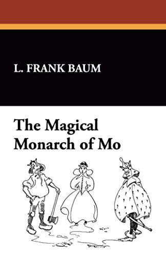 9781434473479: The Magical Monarch of Mo [Illustrated Edition]