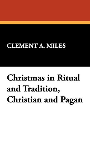 9781434473776: Christmas in Ritual and Tradition, Christian and Pagan