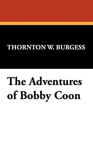 9781434474322: The Adventures of Bobby Coon
