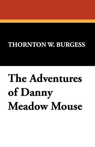 9781434474339: The Adventures of Danny Meadow Mouse