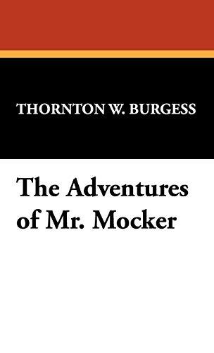 9781434474360: The Adventures of Mr. Mocker