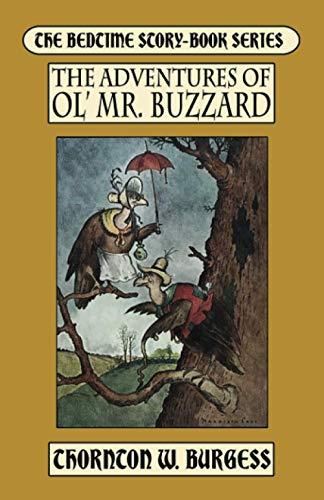 9781434474377: The Adventures of Ol' Mistah Buzzard
