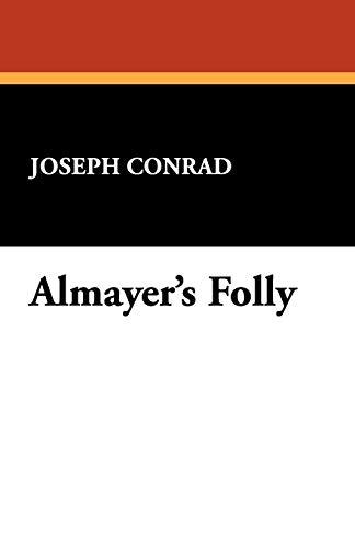 9781434474582: Almayer's Folly