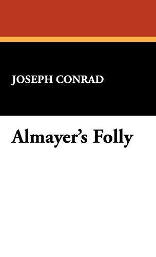 9781434474599: Almayer's Folly