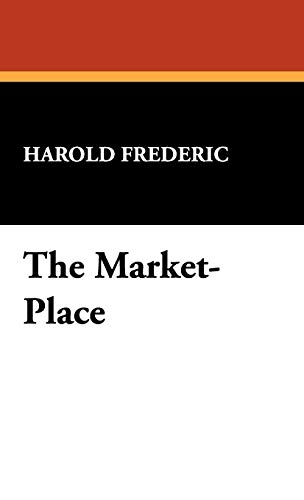 9781434474827: The Market-Place