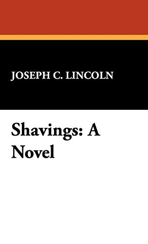 Shavings (9781434475046) by Lincoln, Joseph C.