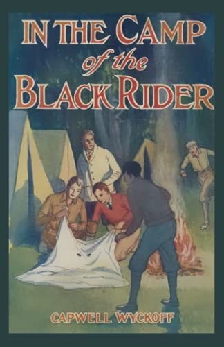 In the Camp of the Black Rider: Capwell Wyckoff