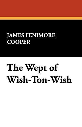 9781434475954: The Wept of Wish-Ton-Wish