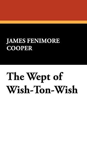 9781434475961: The Wept of Wish-Ton-Wish