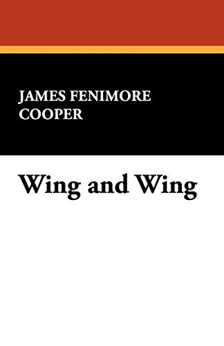 Wing and Wing: James Fenimore Cooper