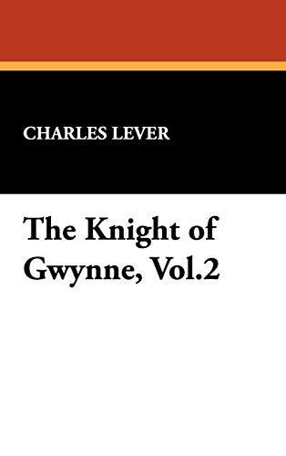 The Knight of Gwynne, Vol.2: Charles Lever