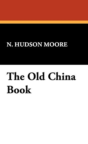 9781434477279: The Old China Book