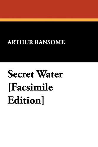 9781434478801: Secret Water [facsimile Edition]