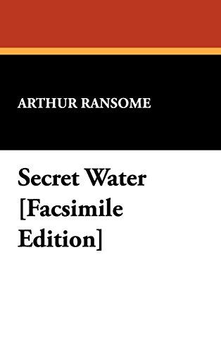 9781434478818: Secret Water [Facsimile Edition]