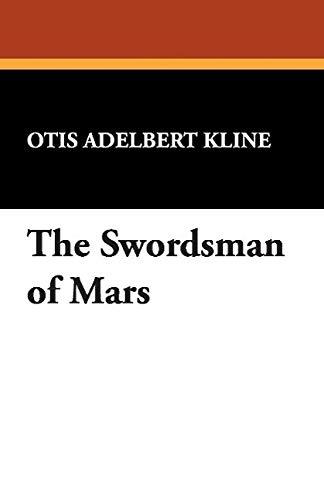 9781434478887: The Swordsman of Mars