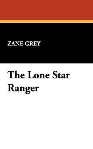 9781434478962: The Lone Star Ranger