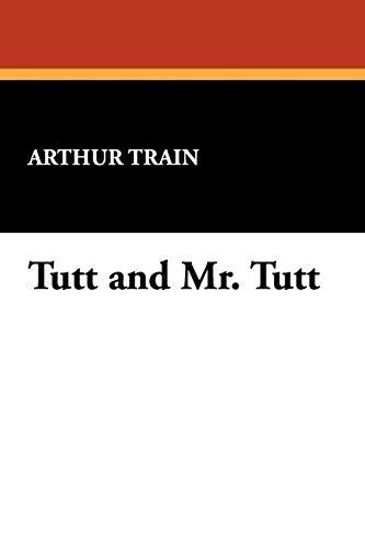 9781434479037: Tutt and Mr. Tutt