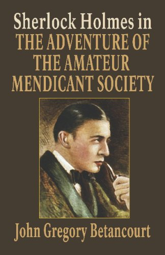 Sherlock Holmes in The Adventure of the Amateur Mendicant Society (1434479471) by John Gregory Betancourt