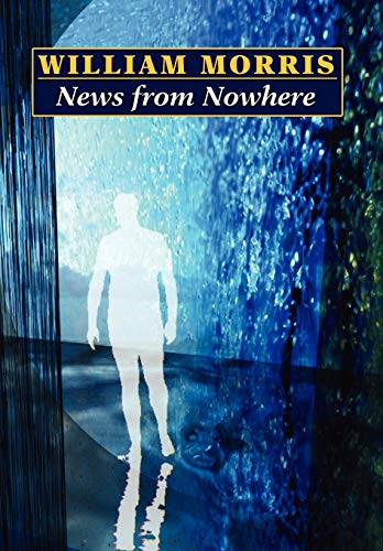9781434481825: News from Nowhere (Wildside Classics)