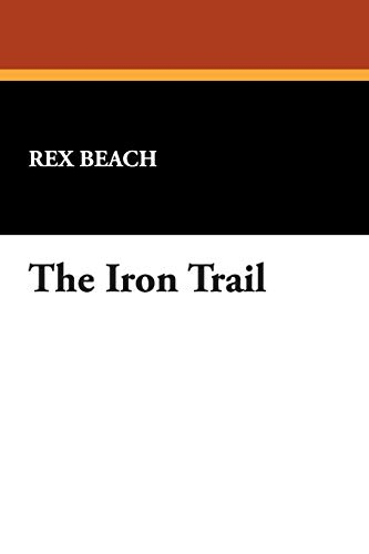 9781434482846: The Iron Trail