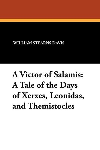 9781434483348: A Victor of Salamis: A Tale of the Days of Xerxes, Leonidas, and Themistocles