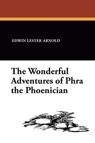 9781434483645: The Wonderful Adventures of Phra the Phoenician