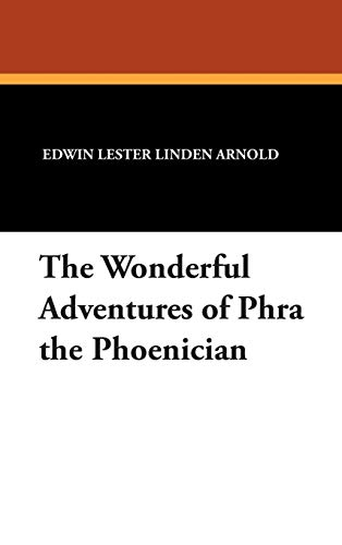 9781434483652: The Wonderful Adventures of Phra the Phoenician