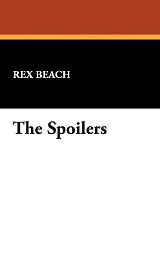 9781434483898: The Spoilers