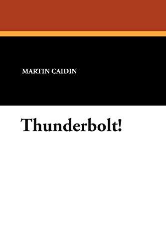 9781434484109: Thunderbolt!