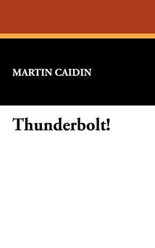 9781434484116: Thunderbolt!