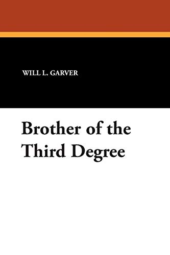 9781434485380: Brother of the Third Degree