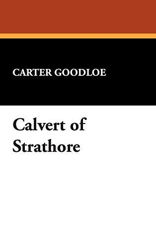 9781434485496: Calvert of Strathore