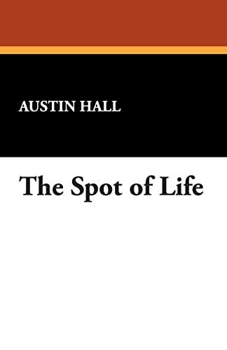 The Spot of Life: Austin Hall