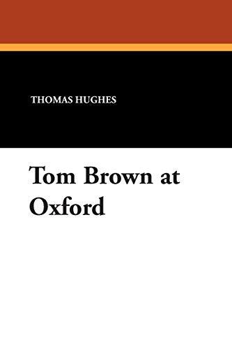 9781434485984: Tom Brown at Oxford