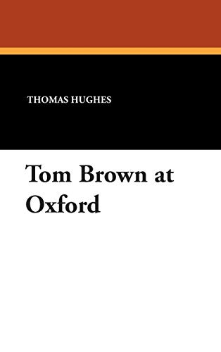 9781434485991: Tom Brown at Oxford