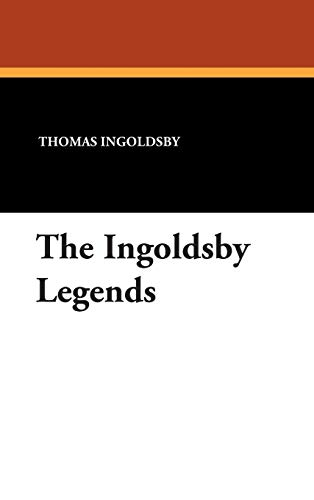 The Ingoldsby Legends: Thomas Ingoldsby