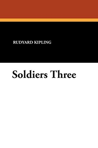 9781434486561: Soldiers Three