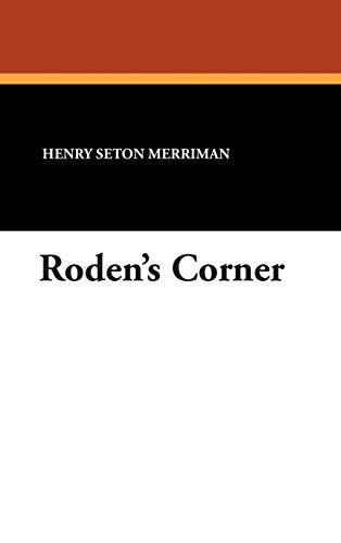 Rodens Corner: Henry Seton Merriman