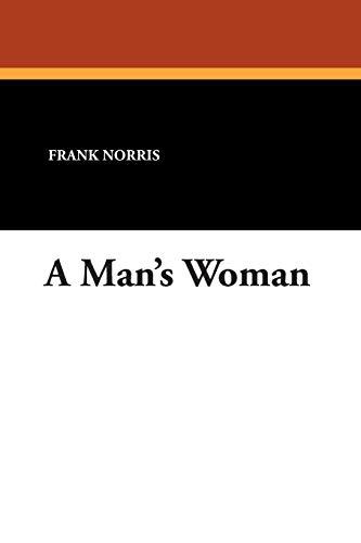 9781434487728: A Man's Woman