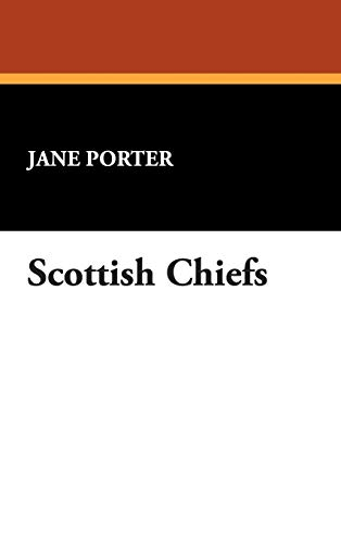 9781434487858: Scottish Chiefs