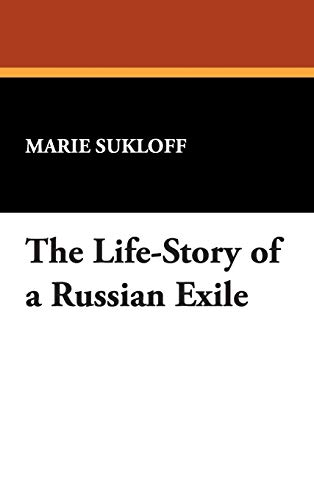 9781434488398: The Life-Story of a Russian Exile